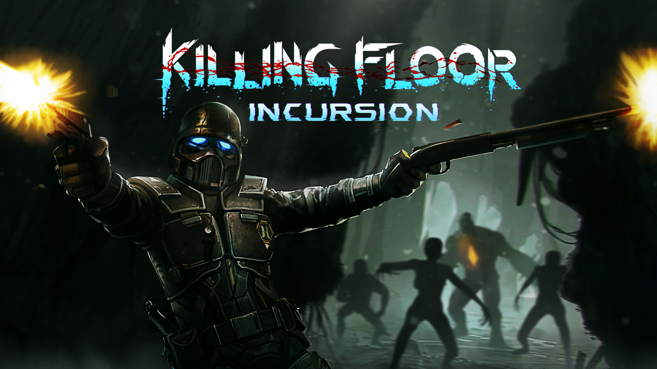 Killing Floor Incursion PSVR
